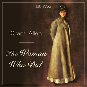 Woman Who Did, The by Allen, Grant