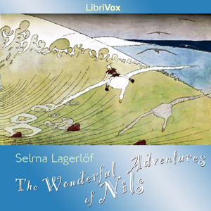 Wonderful Adventures of Nils, The by Lagerlöf, Selma