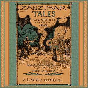 Zanzibar Tales by Bateman, George W.