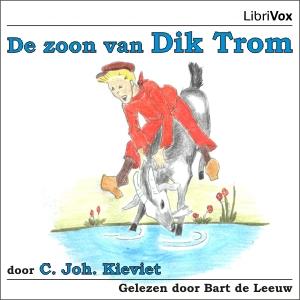Dik Trom, De Zoon van by Kieviet, Cornelis Johannes