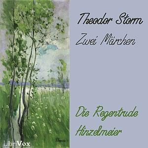 Zwei Märchen by Storm, Theodor