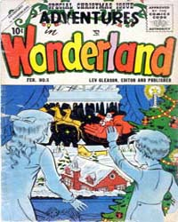 Adventures in Wonderland : Issue 5 Volume Issue 5 by Lev Gleason Publications
