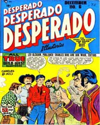 Desperado : Issue 6 Volume Issue 6 by Lev Gleason Publications