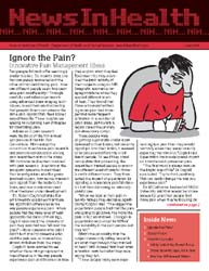 National Institutes of Health (Nih) News... Volume June 2006 ; Ignore the Pain? by Wein, Harrison