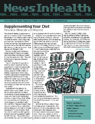 National Institutes of Health (Nih) News... Volume March 2006 ; Supplementing Your Diet by Wein, Harrison