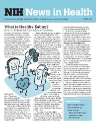 National Institutes of Health (Nih) News... Volume March 2007 ; What is Healthy Eating? by Wein, Harrison