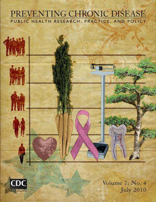 Preventing Chronic Disease Journal : Jul... by National Center for Chronic Disease Prevention and...
