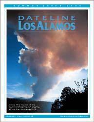Dateline : Los Alamos; Summer 2000; Cerr... Volume Summer 2000 ; Cerro Grande Fire by Coonley, Meredith