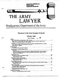 The Army Lawyer : February 1988 ; Da Pam... Volume February 1988 ; DA PAM 27-50-182 by Alcala, Ronald T. P.