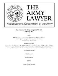 The Army Lawyer : February 2001 ; Da Pam... Volume February 2001 ; DA PAM 27-50-339 by Alcala, Ronald T. P.