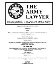 The Army Lawyer : March 2005 ; Da Pam 27... Volume March 2005 ; DA PAM 27-50-382 by Alcala, Ronald T. P.