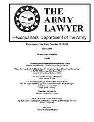 The Army Lawyer : March 2009 ; Da Pam 27... Volume March 2009 ; DA PAM 27-50-430 by Alcala, Ronald T. P.
