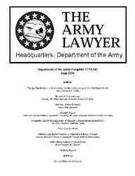 The Army Lawyer : June 2001 ; Da Pam 27-... Volume June 2001 ; DA PAM 27-50-343 by Alcala, Ronald T. P.