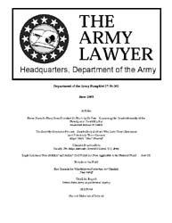The Army Lawyer : June 2003 ; Da Pam 27-... Volume June 2003 ; DA PAM 27-50-362 by Alcala, Ronald T. P.