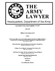 The Army Lawyer : June 2006 ; Da Pam 27-... Volume June 2006 ; DA PAM 27-50-397 by Alcala, Ronald T. P.