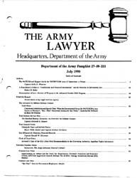 The Army Lawyer : July 1990 ; Da Pam 27-... Volume July 1990 ; DA PAM 27-50-211 by Alcala, Ronald T. P.