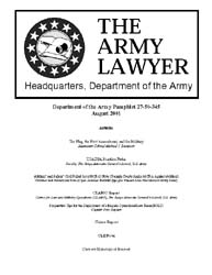 The Army Lawyer : August 2001 ; Da Pam 2... Volume August 2001 ; DA PAM 27-50-345 by Alcala, Ronald T. P.