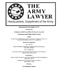 The Army Lawyer : November 2004 ; Da Pam... Volume November 2004 ; DA PAM 27-50-378 by Alcala, Ronald T. P.