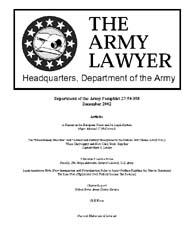 The Army Lawyer : December 2002 ; Da Pam... Volume December 2002 ; DA PAM 27-50-358 by Alcala, Ronald T. P.