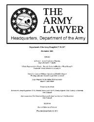 The Army Lawyer : December 2003 ; Da Pam... Volume December 2003 ; DA PAM 27-50-367 by Alcala, Ronald T. P.