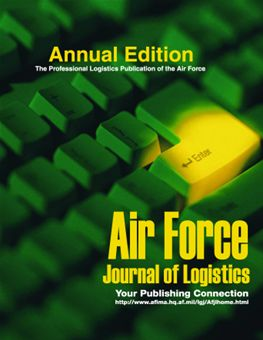 Air Force Journal of Logistics : 2008 Volume 33, Issue 1 by Rainey, James C.