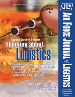 Air Force Journal of Logistics : 2006 Volume 31, Issue 1 by Rainey, James C.