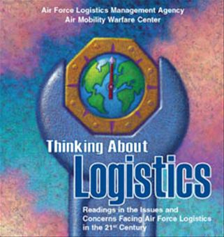 Thinking about Logistics : Readings in t... by Rainey, James C.