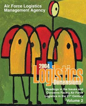 Logistics Dimensions : 2004 Volume 2 by Rainey, James C.