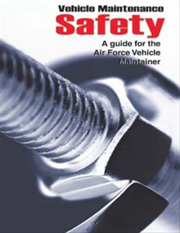 Vehicle Maintenance Safety : A Guide for... by Rainey, James C.