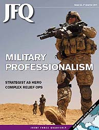 Joint Force Quarterly (Jfq) : Issue 62; ... Volume Issue 62 by Ellason, William T.