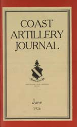 Coast Artillery Journal; June 1926 Volume 64, Issue 6 by Clark, F. S.