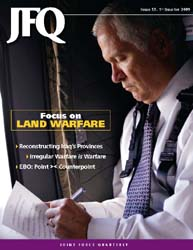 Joint Force Quarterly (Jfq) : Issue 52; ... Volume Issue 52 by Ellason, William T.