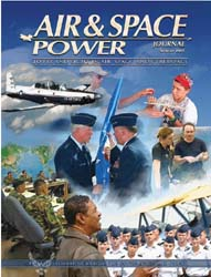 Air and Space Power Journal : Summer 200... Volume 21, Issue 2 by Cain, Anthony C.