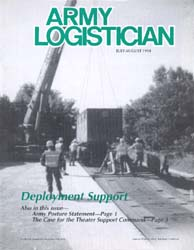 Army Logistician; July-August 1998 Volume 30, Issue 4 by Speights, Terry R.