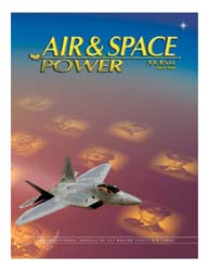 Air and Space Power Journal : Winter 200... Volume 20, Issue 4 by Cain, Anthony C.