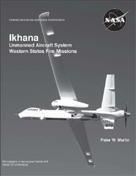 Ikhana : Unmanned Aircraft System, Weste... Volume 2010 by Merlin, Peter W.