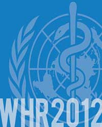 World Health Report 2012 No Health Witho... by Public Library of Science