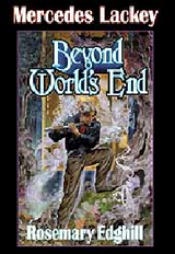 Beyond World's End by Lackey, Mercedes