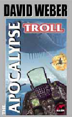 The Apocalypse Troll by Weber, David