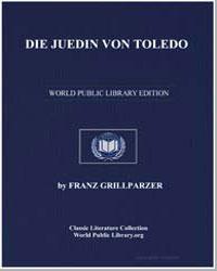Die Juedin Von Toledo by Grillparzer, Franz