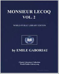Monsieur Lecoq, Volume 2 by Gaboriau, Emile