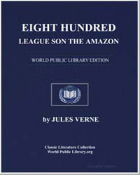 Eight Hundred Leagues on the Amazon by Verne, Jules