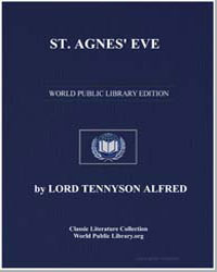 St. Agnes' Eve by Tennyson, Alfred, 1St Baron Tennyson, Lord