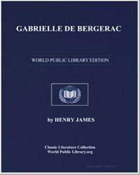 Gabrielle de Bergerac by James, Henry