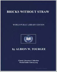 Bricks Without Straw by Tourgée, Albion Winegar