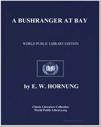 A Bushranger at Bay by Hornung, Ernest William