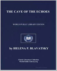 The Cave of the Echoes by Blavatsky, Helena Pretrovna