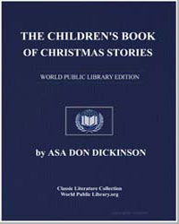 The Children's Book of Christmas Stories by Dickinson, Asa Don