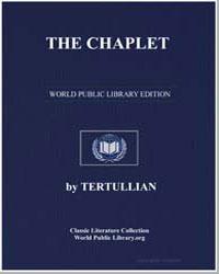 The Chaplet, Or de Corona by Tertullian