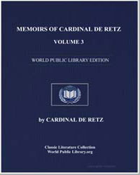 Memoirs of Cardinal de Retz, Volume 3 by De Retz, Cardinal